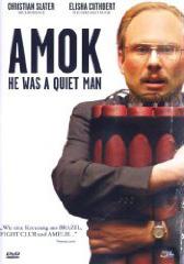 Amok – He Was A Quiet Man