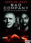 Bad Company – Die Welt ist in guten Händen