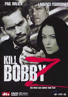 Kill Bobby Z – Ein Deal um Leben und Tod