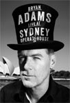 Bryan Adams – The Bare Bones Tour/Live at Sydney Opera House