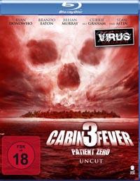 Cabin Fever 3 – Patient Zero