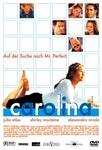 Carolina – Auf der Suche nach Mr. Perfect