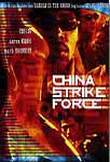 China Strike Force (Verleih)