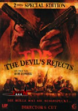 The Devil's Rejects (Director's Cut – 2 DVDs)