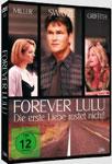 Forever Lulu – Die erste Liebe rostet nicht