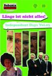 Independent Days, Vol. 3 – Länge ist nicht alles!