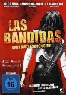 Las Bandidas – Kann Rache schön sein
