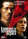 Liberty Stands Still – Im Visier des Mörders