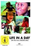 Life In A Day – Ein Tag auf unserer Erde