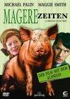 Magere Zeiten (Der Film mit dem Schwein)