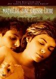 Mathilde – Eine große Liebe (2 DVDs)