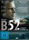 Mr. B52 – A Bright Shining Light