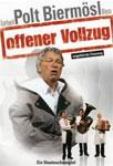 Gerhard Polt & Biermösl Blosn – Offener Vollzug