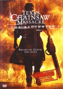 Texas Chainsaw Massacre: The Beginning (Unrated)