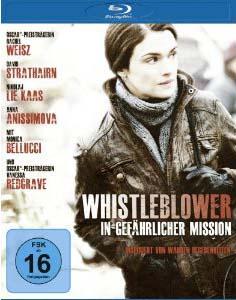 Whistleblower – In gefährlicher Mission