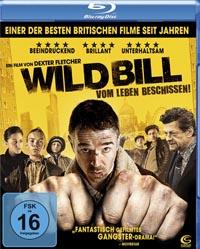 Wild Bill – Vom Leben beschissen