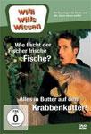 Willi will's wissen – Wie fischt der Fischer frische Fische? / Alles in Butter auf dem Krabbenkutter!