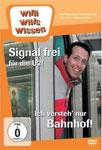 Willi will's wissen – Signal frei für die U2! / Ich versteh' nur Bahnhof