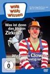 Willi will's wissen – Was ist denn das für ein Zirkus? / Wie lernen Clowns, was lustig ist?